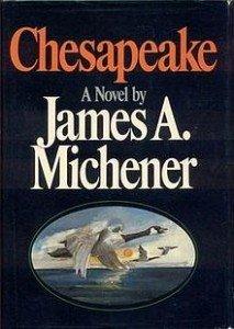 """""""Chesapeake,"""" by James Michener"""