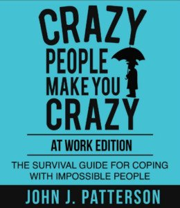 Crazy People Make You Crazy