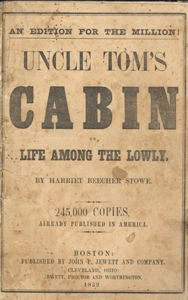 The Price of Freedom: Uncle Toms Cabin