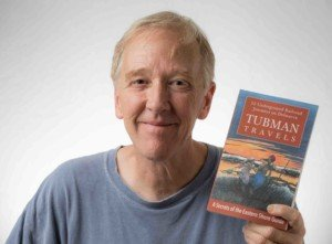 Tubman Travels Book Author Jim Duffy