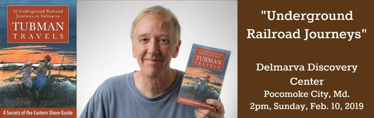 "Author Jim Duffy shares ""Underground Railroad Journeys"" in Pocomoke City on Sun., Feb. 10"