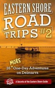 Eastern Shore Road Trips 2