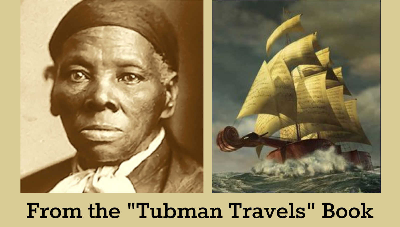 "A TUBMAN TALE: ""The Good Ol' Ship of Zion"" (Christmas Escape, Part 1)"